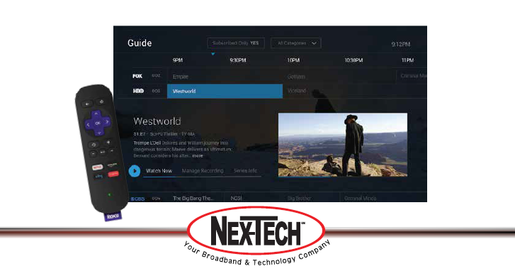 To Learn More About Your Roku Device Or Setup, Visit Support.Roku.com Or  Call The Nex Tech Help Desk At 888 565 3200. Not All Features Available  With All ...